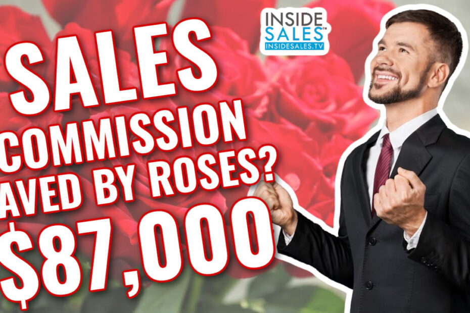 Inside Sales TV $87k Sales Commission Saved by Roses from 1800Flowers.com
